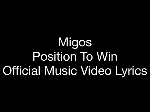 download Migos - Position To Win ( Official Music Lyrics)