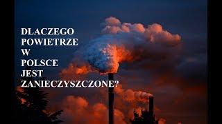 Dlaczego powietrze w POLSCE jest zanieczyszczone?
