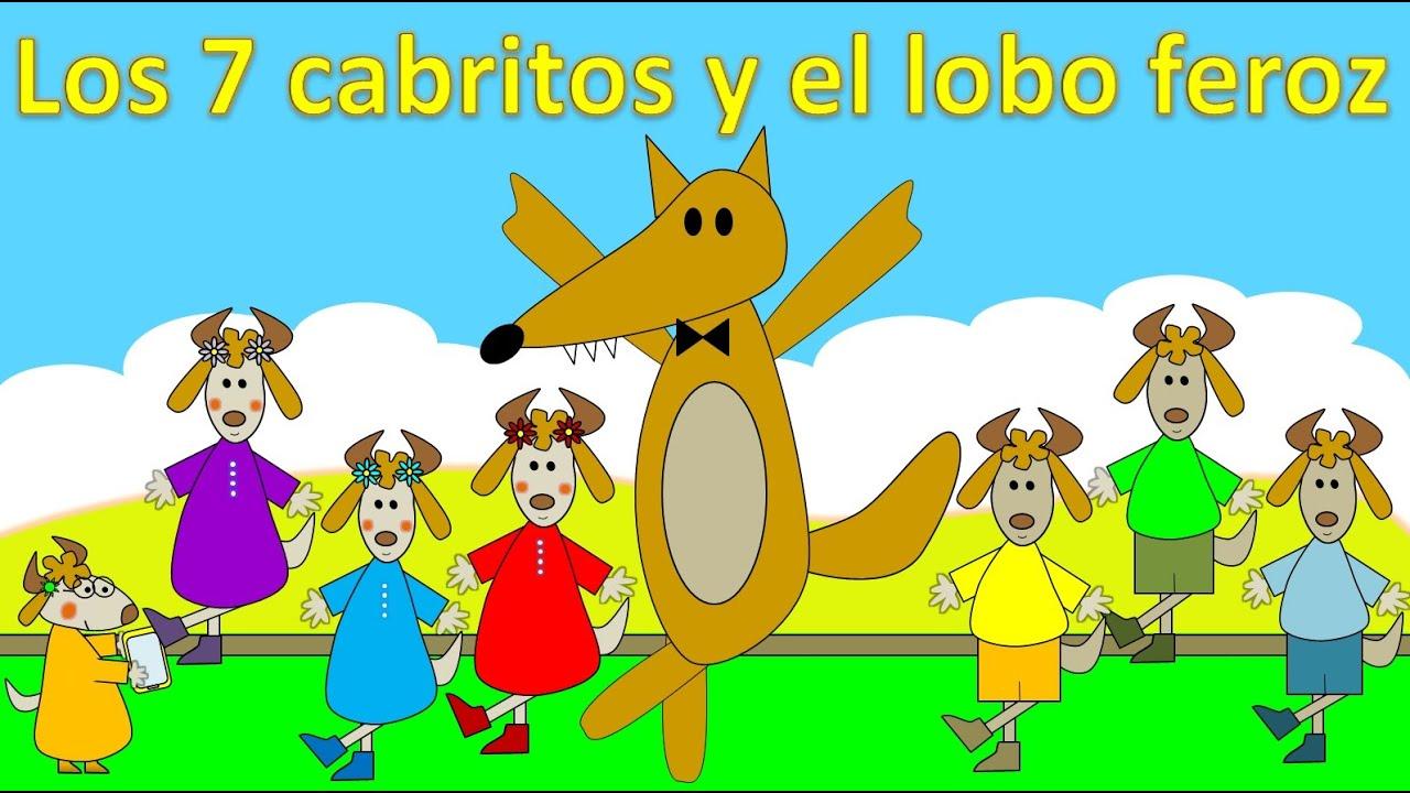 Los Siete Cabritos Y El Lobo Feroz El Lobo Y Los 7 Cabritillos Cuentos Infantiles Cuento