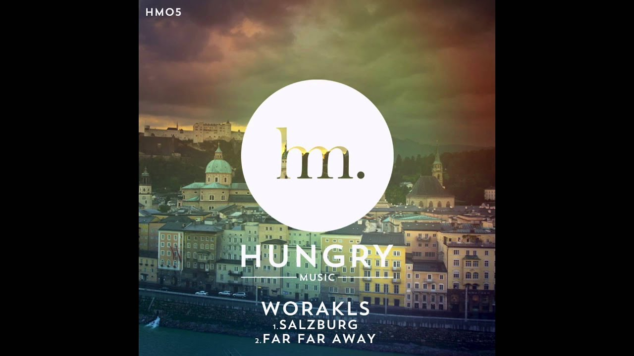 worakls-far-far-away-hungry-music-1493289504