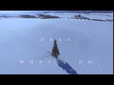 DEAN - what2do (ft. Crush, Jeff Bernat) Official Teaser #1
