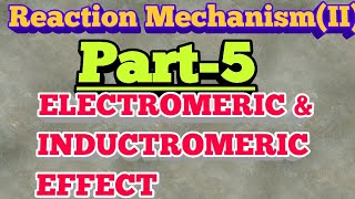 Electromeric and Inductomeric effect in hindi