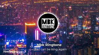you can be king again ringtone