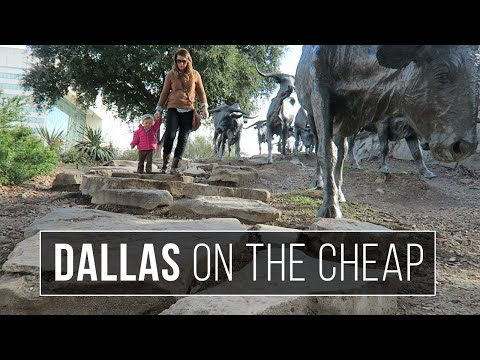 Dallas on the Cheap - Things to Do in Dallas Texas