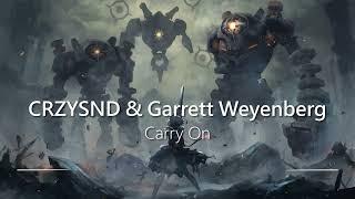 """Carry On"" by CRZYSND & Garrett Weyenberg | MOST HEROIC EMOTIONAL EPIC MOTIVATIONAL MUSIC EVER"