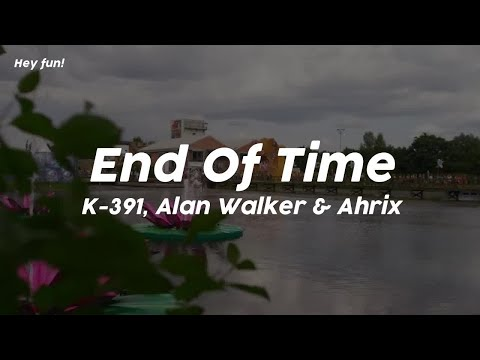 end-of-time---k-391,-alan-walker-ahrix-//-sub.-español-english-//-lyrics-//-amv-tomorrowland