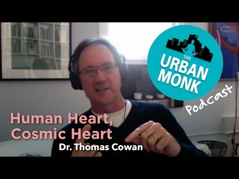 The Health Bridge – Human Heart, Cosmic Heart with Guest Dr. Thomas Cowan