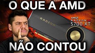 RX 5700 NÃO É o que a AMD mostrou? O que passou despercebido: DESEMPENHO, CONSUMO e PREÇO
