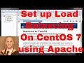 How to set up load balancing on CentOS 7 / Redhat 7 Linux using Apache.
