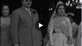 شاهد.. فيديو نادر لزفاف الملك فاروق والملكة ناريمان