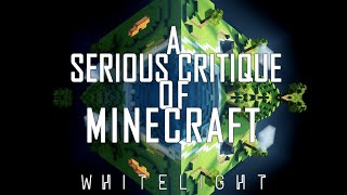 A Serious Critique of Minecraft