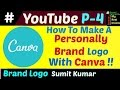 lHow to creat a personally brand logo with canva in Hindi