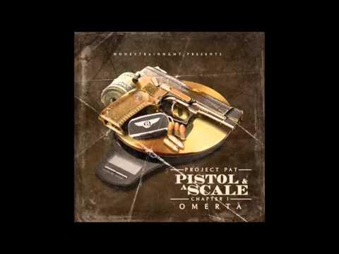 Project Pat - Pistol A Scale [Full Mixtape]