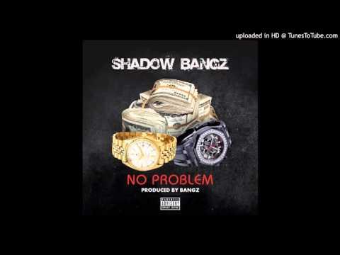 Shadow - No Problem(official Audio)