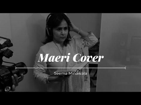 Maeri Cover - Euphoria | Seema Minawala |...
