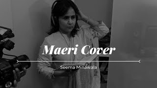 Maeri Cover - Euphoria   Seema Minawala   Cover songs Hindi 2017   Latest Bollywood video songs 2017