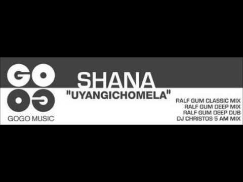 Shana   Uyangichomela Mp3
