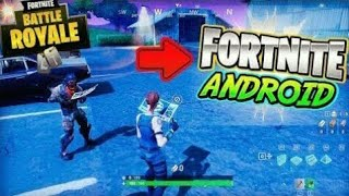 ALREADY TO COME OUT FORTNITE FOR ANDROID | Download FORTNITE ANDROID not FAKE 100% Real 2018