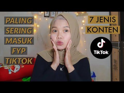 7 JENIS KONTEN/VIDEO YANG BISA MASUK BERANDA FYP TIKTOK - TIKTOK FOR YOU PAGE TERBARU !