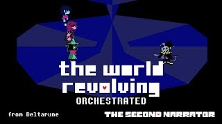 DELTARUNE Orchestrated - THE WORLD REVOLVING