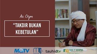 Video Aa Gym - Kajian MQ Pagi - Takdir Bukan Kebetulan download MP3, 3GP, MP4, WEBM, AVI, FLV November 2017