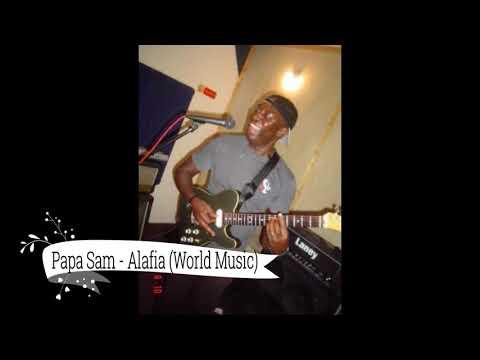 Papa Sam   Alafia World Music