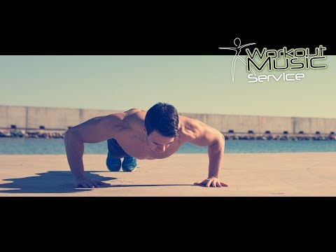 Pump Up Songs - Music for Push Ups -  GYM Channel Motivation tracklist