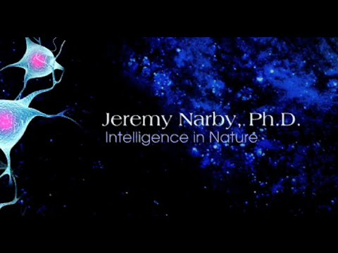 Intelligence in Nature (2011) - Jeremy Narby, Ph.D.