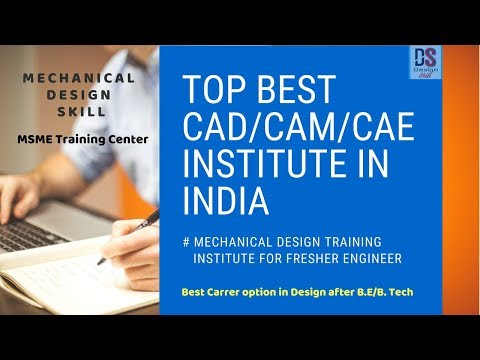 Top Best CAD/CAM/CAE Design Training Institute In India For Mechanical Design Engineer L IGTR CIPET