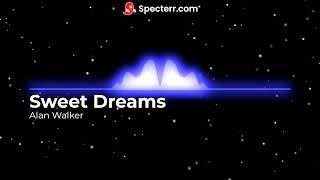 Alan Walker- Sweet Dreams