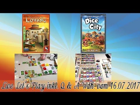 Vor den Toren von Loyang + Dice City Brettspiel Live Let's Play inkl. Talk (Q&A) Wdh. vom 16.07.2017
