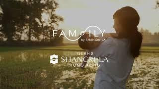 Family Summer Camp | Island Shangri-La, Hong Kong