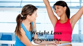 Weight Loss Programs | Weight Loss Programs That work