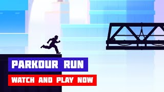 Parkour Run · Game · Gameplay