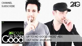 2-4 Grooves - Up To No Good (Radio Mix)