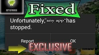 """How to Fix """"Unfortunately (any app) has stopped"""" in Android"""