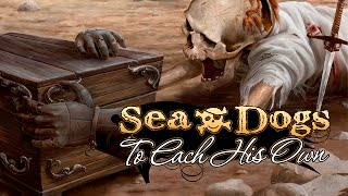 Sea Dogs: To Each His Own - Official Trailer