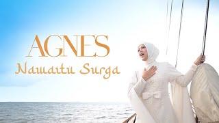 Agnes POPA - Nawaitu Surga   Official Music Video