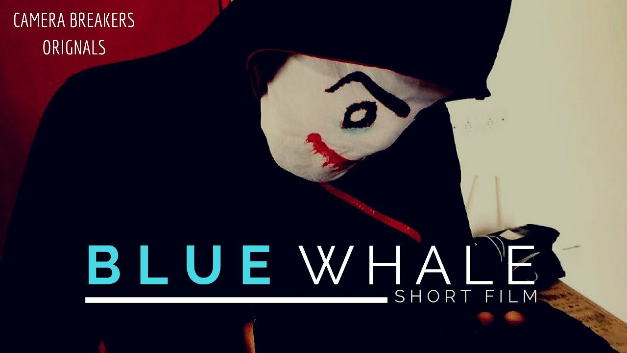 Blue Whale  The Suicide Game  Short Film In Hindi 2018 -4250