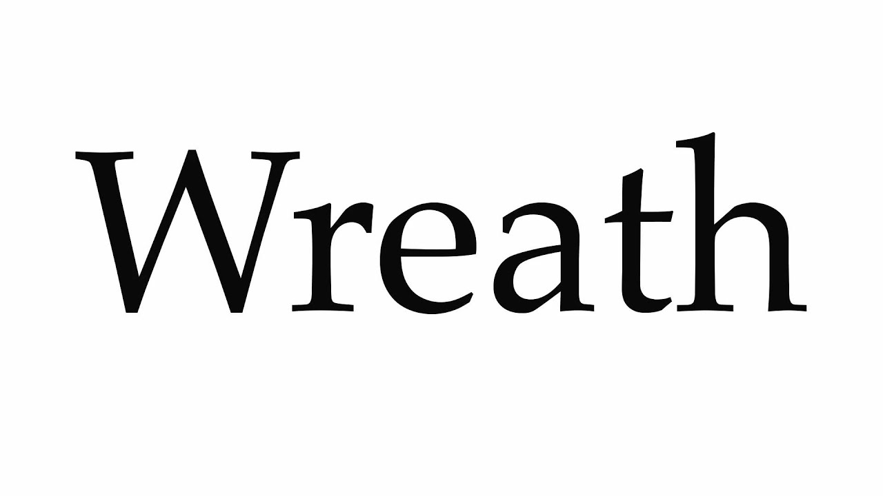 How to Pronounce Wreath