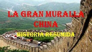 La Gran Muralla China Historia Resumida Conoce Todo Sobre La Muralla China Youtube