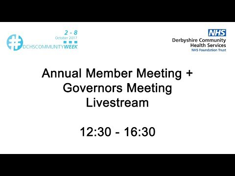 Derby Community Health Services - Annual Members Meeting/Annual Governors Meeting