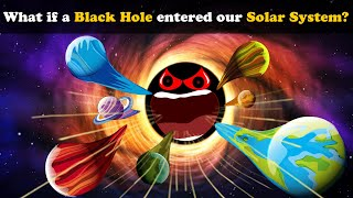 What if a Black Hole entered our Solar System? | #aumsum #kids #science #education #children