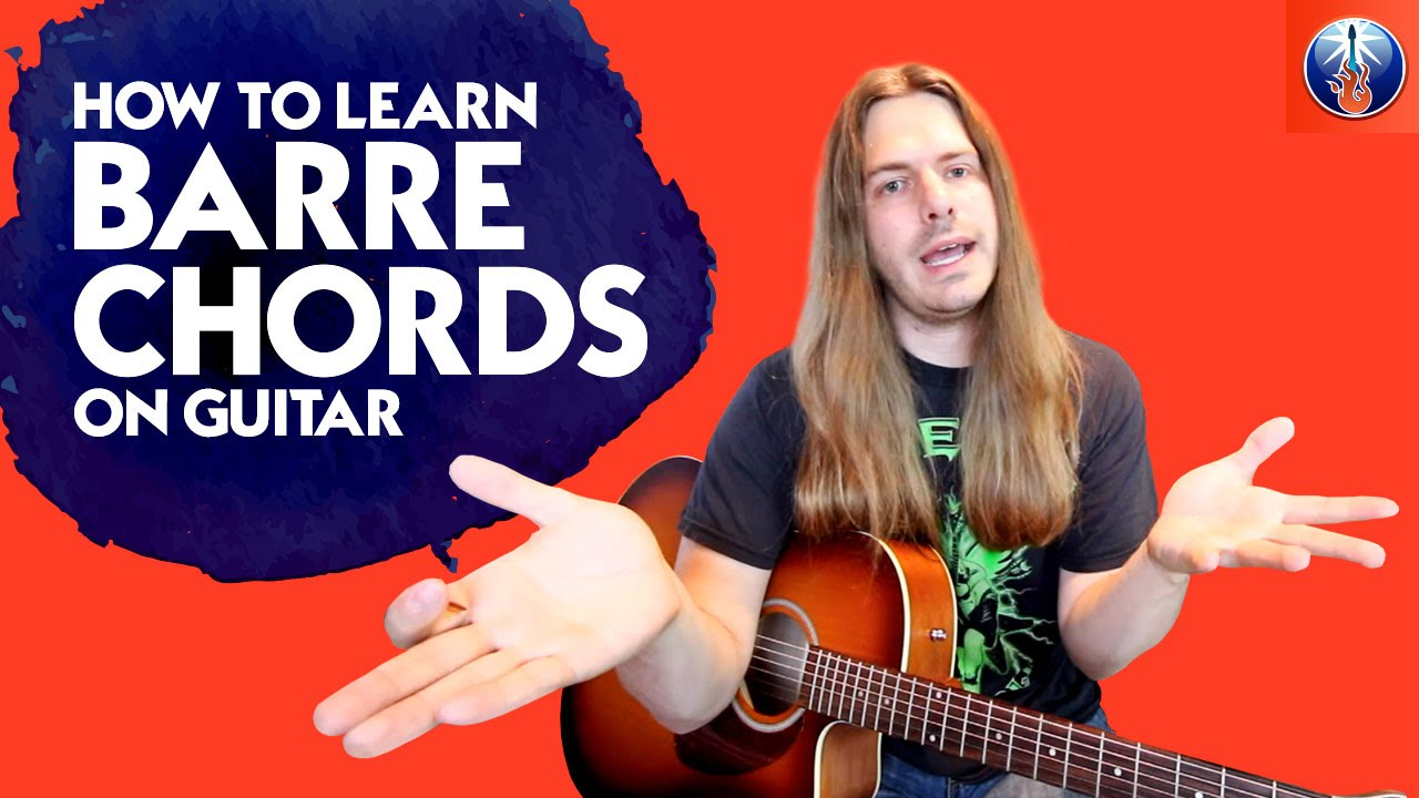 How to Learn Barre Chords On Guitar - How to Play 24 Barre ...