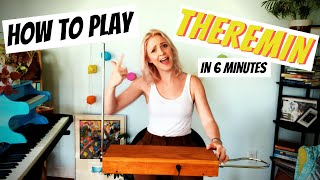 How to Play Theremin in 6 Minutes!