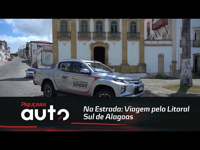 Na Estrada: Viagem pelo Litoral Sul de Alagoas