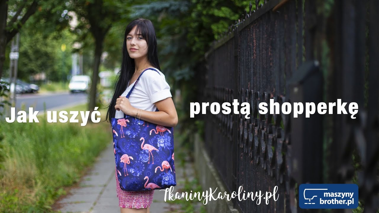 cf9c4676 Jak uszyć prostą shopperkę? Poradnik MaszynyBrother.pl i Tkaniny Karoliny :)