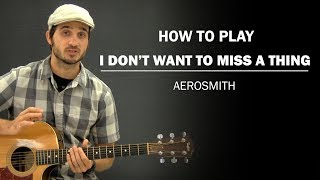 I Don't Want To Miss A Thing (Aerosmith) | Beginner Guitar Lesson | How To Play