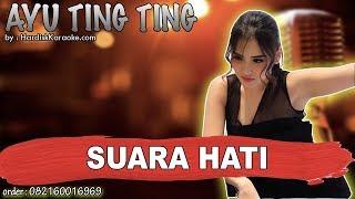 Gambar cover SUARA HATI (AKUSTIK)  - AYU TING TING karaoke tanpa vokal