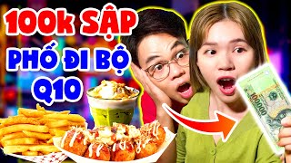 EAT ALL Walking Street District 10 WITH 100K | GIANT SQUIDS, BUTTERFLY, TIEU THAI | SUNNY TRUONG